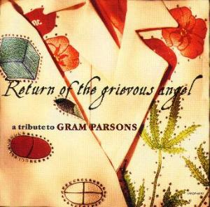Return Of The Grievous Angel - A Tribute To Gram Parsons