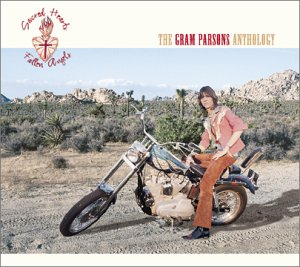 Sacred Hearts & Fallen Angels - The Gram Parsons Anthology